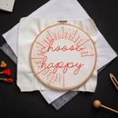 Choose Happy Embroidery Hoop Kit