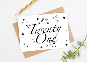 Twenty One Printed Birthday Card