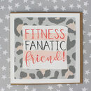 Fitness Fanatic Friend Birthday Card