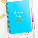Foiled Your Own Words Notebook