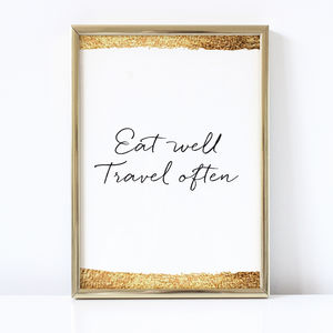 'Eat Well Travel Often' Print - shop by subject