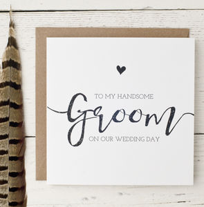 'To My Handsome Groom On Our Wedding Day' Card - wedding cards