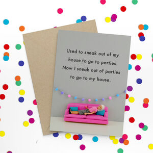 Parties Funny Greeting Card