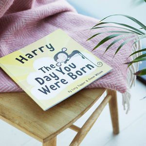 'The Day You Were Born' Personalised New Baby Book - new baby gifts