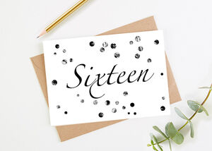 Sixteen Printed Birthday Card