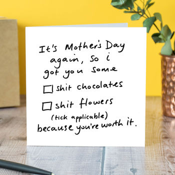 Because You're Worth It Mother's Day Card