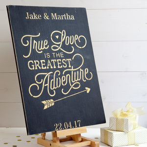 Personalised True Love Is The Greatest Adventure Sign - weddings sale