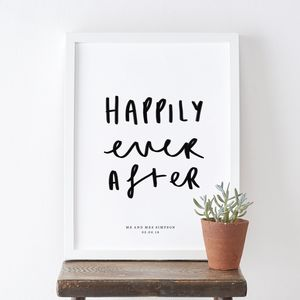 Happily Ever After Typography Wedding Print - engagement gifts