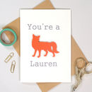 You're A Fox Funny Anniversary Card