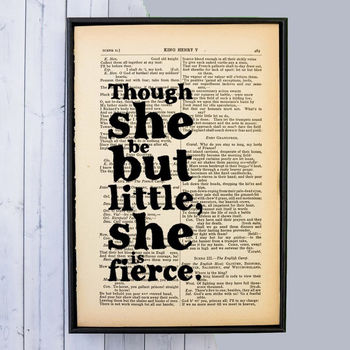 Though She Be But Little Fierce New Baby Girl Quote Print Best Friend Gifts