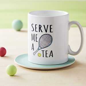'Serve Me A Tea' Tennis Mug - tableware