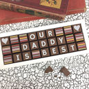 Daddy Is Best Gift Chocolate Message For Fathers Day
