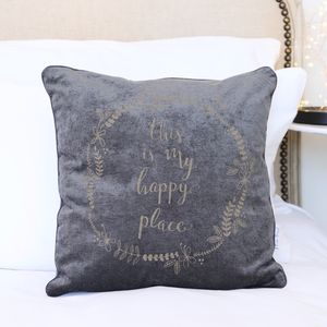 Grey 'This Is My Happy Place' Quote Cushion - living room
