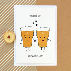 'To My Other Half' Beer Valentine's Card