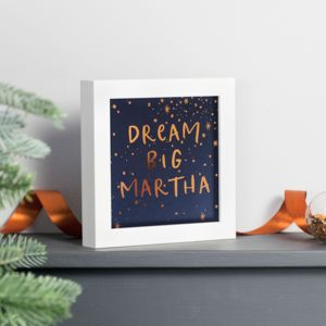 Personalised Copper Foiled Dream Big Framed Print - winter sale