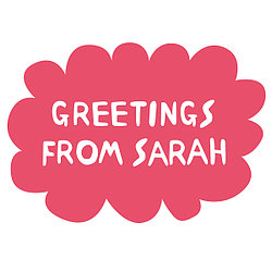 Greetings From Sarah