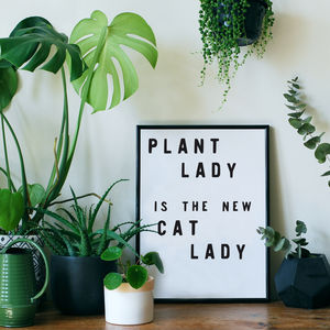'Plant Lady' Typographic Giclée Print - family & home