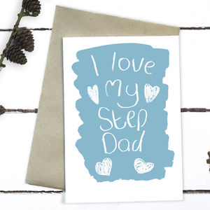 I Love My Step Dad Father's Day Card - cards for step dads