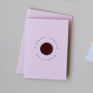 'Signed, Sealed, Delivered' Wax Seal Card