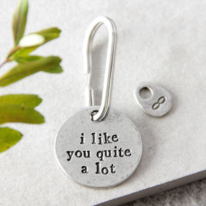 'I Like You Quite A Lot' Keyring - for him