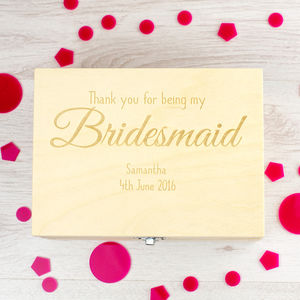 Thank You For Being My Bridesmaid Keepsake Box - keepsake boxes