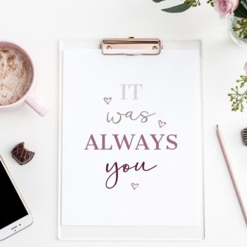 It Was Always You, Pink Typography Print
