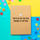 'Top Five Humans' Funny Valentine's Day Card