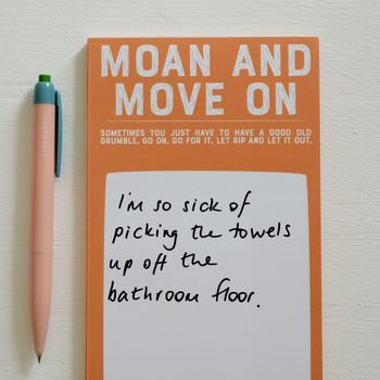 Moan And Move On Note Pad