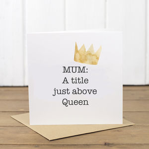 Queen Mum Mother's Day Card