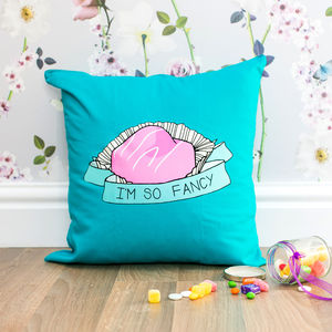 I'm So Fancy Cushion - gifts for him