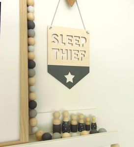 'Sleep Thief' Wooden Nursery Hanging Flag/Pennant - signs