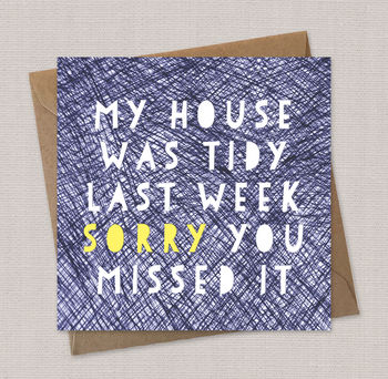 new home card, funny card, mother's day card, my house was tiday card