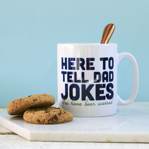 Here To Tell Dad Jokes Mug - sale by category
