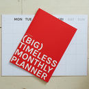 Big Timeless Monthly Planner