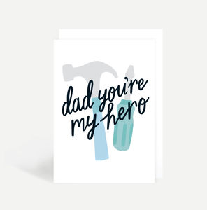 'Dad, You're My Hero' Father's Day Card