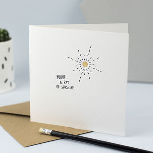 You're A Ray Of Sunshine, Card For Bestie