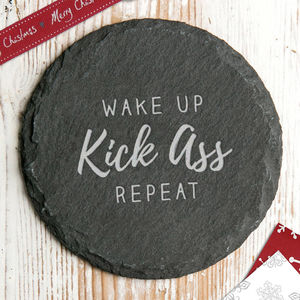 'Wake Up Kick Ass Repeat' Slate Coaster - what's new