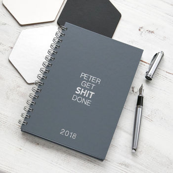 Personalised 'Get Shit Done' 2018 Weekly Diary