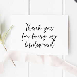 Thank You For Being My Bridesmaid Card - wedding cards