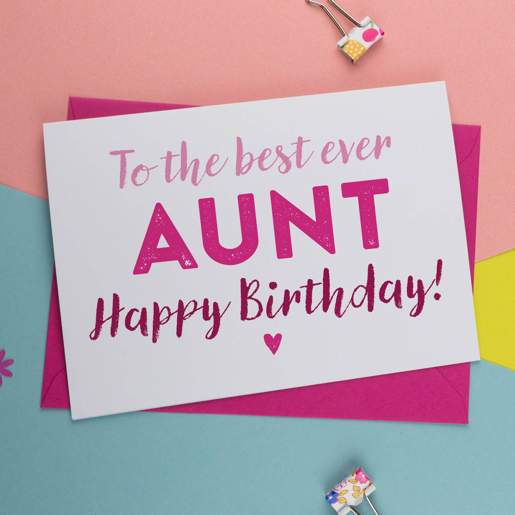 Best Ever Aunt Auntie Or Aunty Birthday Card