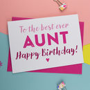 Best Ever Aunt Birthday Card