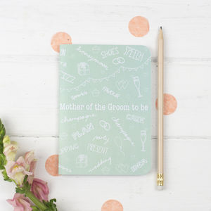 Mother Of The Groom To Be Notebook - wedding gifts for mothers