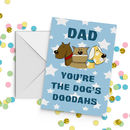 Dad You're The Dogs Doodahs Father's Day Card A5