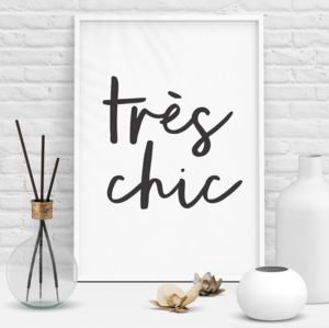 'Tres Chic' Black White Typography Print