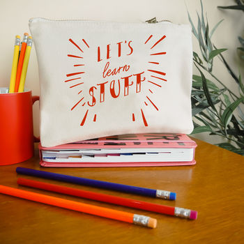 'Let's Learn Stuff' Teacher Pencil Case