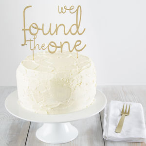 We Found The One Cake Topper - table decorations