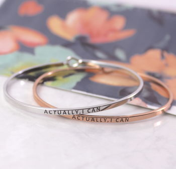 Actually I Can Engraved Stacking Cuff Bangle