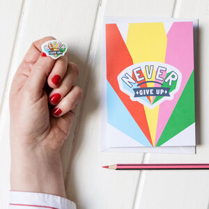 Never Give Up Rainbow Positive Pin And Greeting Card