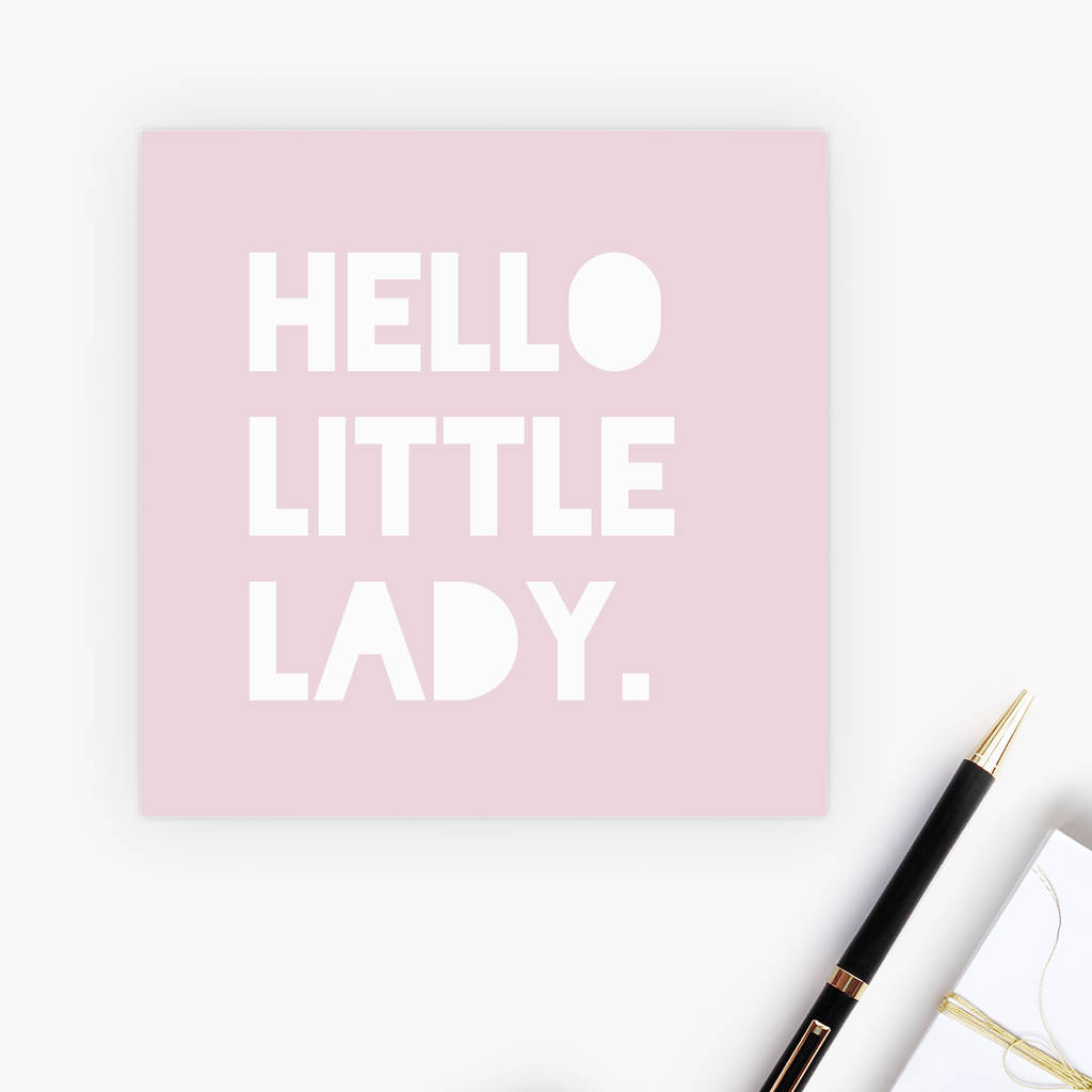 Hello Little Lady New Baby Card