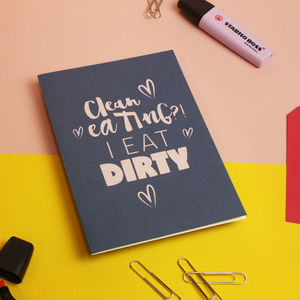 'Clean Eating' Funny Quote Greetings Card